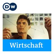 Podcast Wirtschaft | Deutsche Welle
