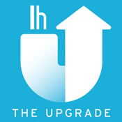 Podcast The Upgrade by Lifehacker