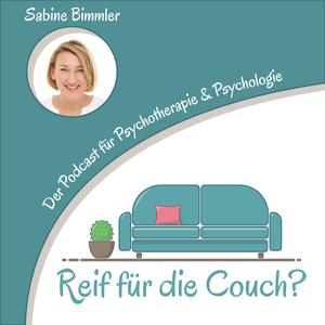 Podcast Reif für die Couch?