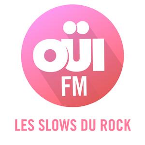 Radio OUI FM Les Slows du Rock