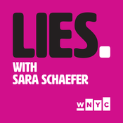 Podcast Lies With Sara Schaefer