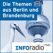 Podcast Die Themen aus Berlin und Brandenburg   Inforadio - Besser informiert.