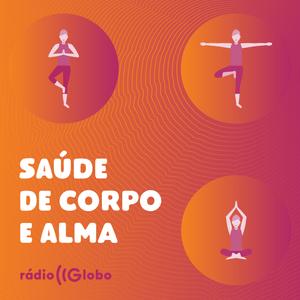 Podcast Saúde de Corpo e Alma