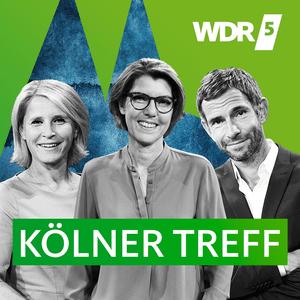 Podcast WDR 5 Kölner Treff