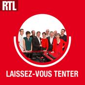 Podcast RTL - Laissez-vous Tenter