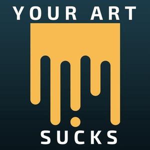 Podcast Your Art Sucks