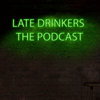 Late Drinkers The Podcast