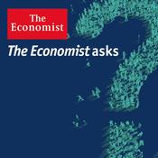 Podcast The Economist - The Economist asks