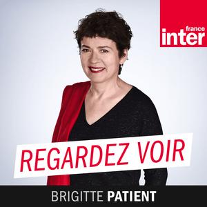 Podcast France Inter - Regardez voir