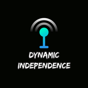 Podcast Dynamic Independence