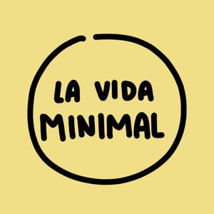 Podcast La vida minimal