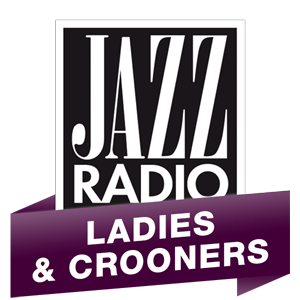 Radio Jazz Radio - Ladies & Crooners