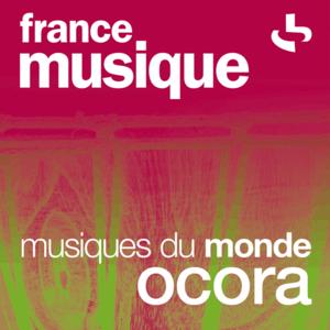 Radio France Musique - Musiques du monde - Ocora