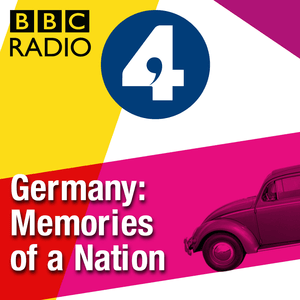 Podcast Germany: Memories of a Nation
