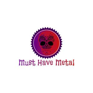 Must Have Metal