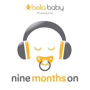 Podcast Nine Months On