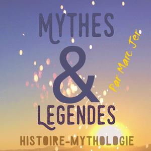 Podcast Mythes, légendes et histoire