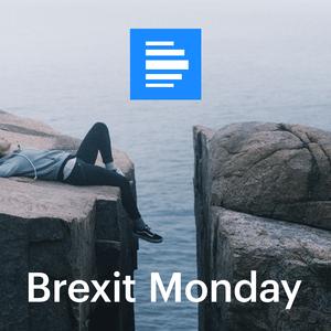 Podcast Brexit Monday