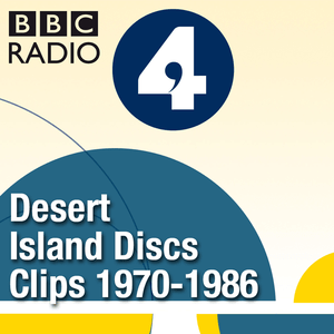 Podcast Desert Island Discs: Fragment Archive 1970-1986