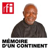 Podcast RFI - Mémoire d'un continent