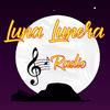 Luna Lunera Radio