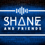 Podcast Shane And Friends