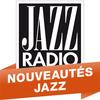 Jazz Radio - Nouveautés Jazz