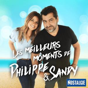 Podcast Les meilleurs moments de Philippe et Sandy