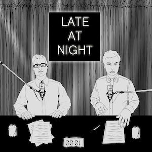 Podcast Late At Night - Der Podcast